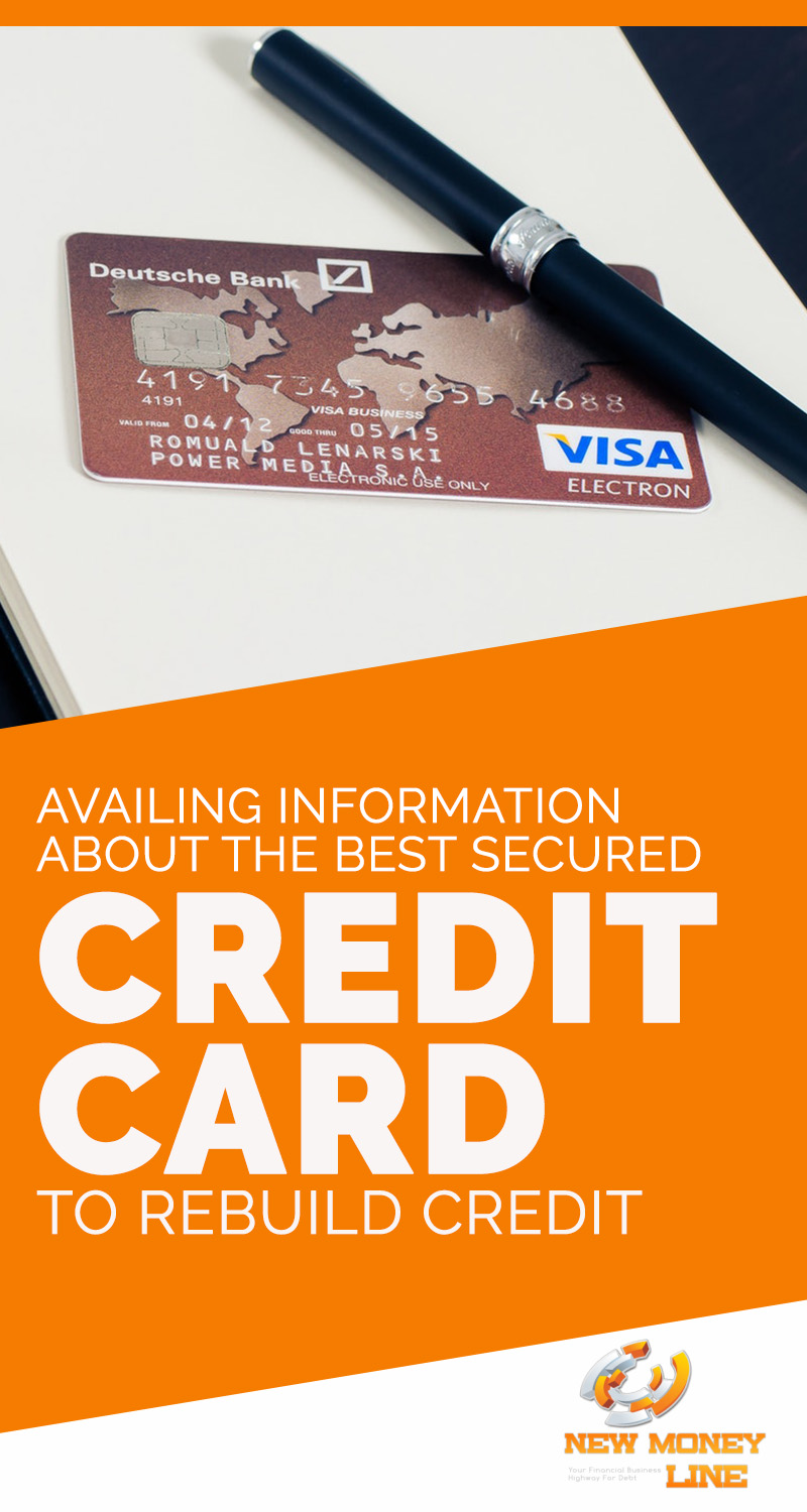 Availing Information About The Best Secured Credit Card To Rebuild Credit