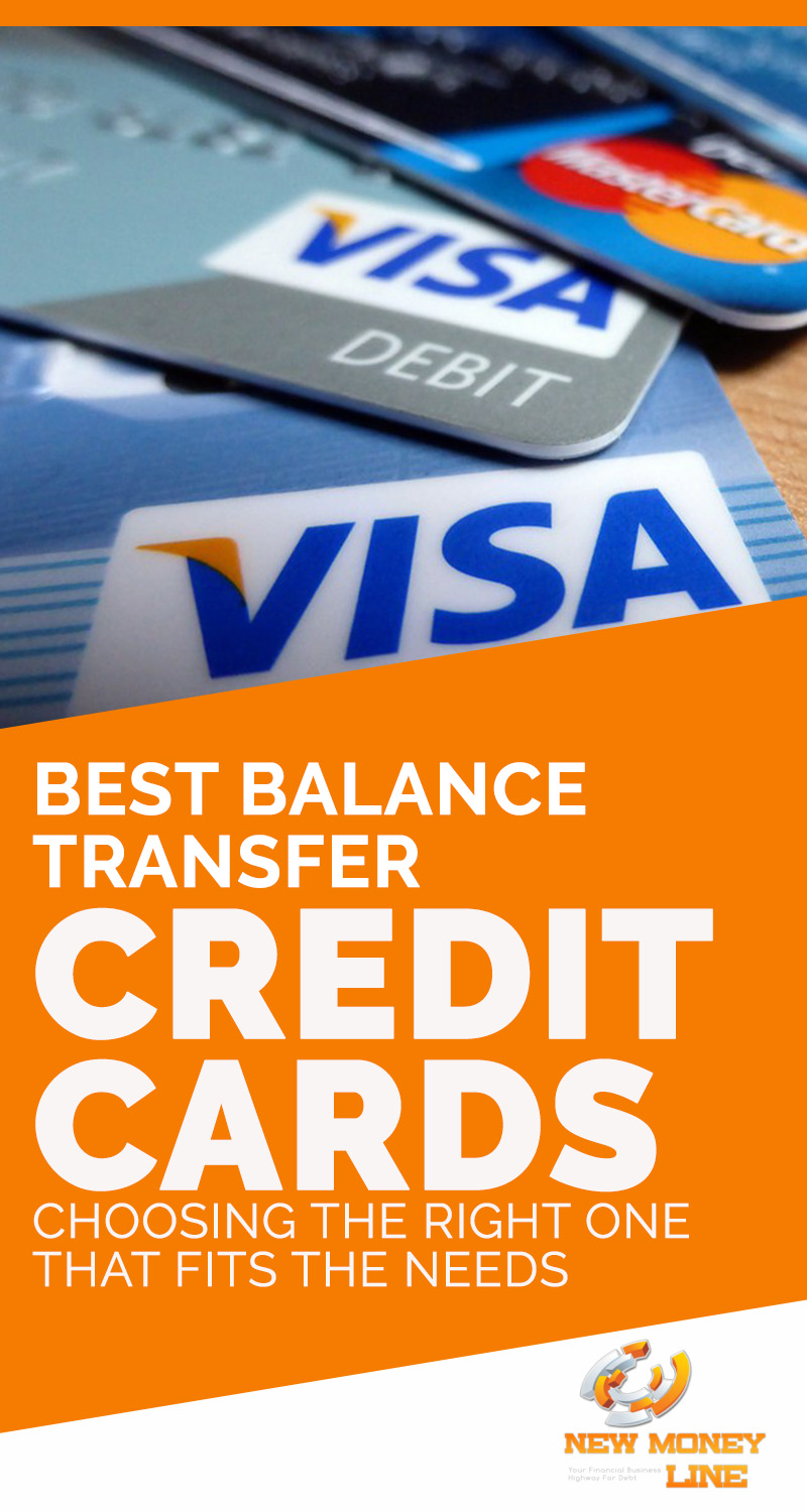 Best Balance Transfer Credit Cards Choosing The Right One That Fits The Needs