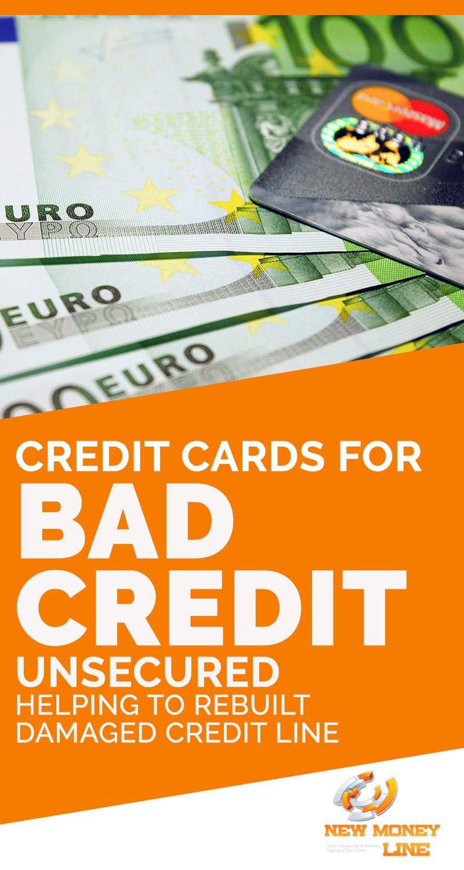 Credit Cards For Bad Credit Unsecured – Helping To Rebuilt Damaged Credit Line