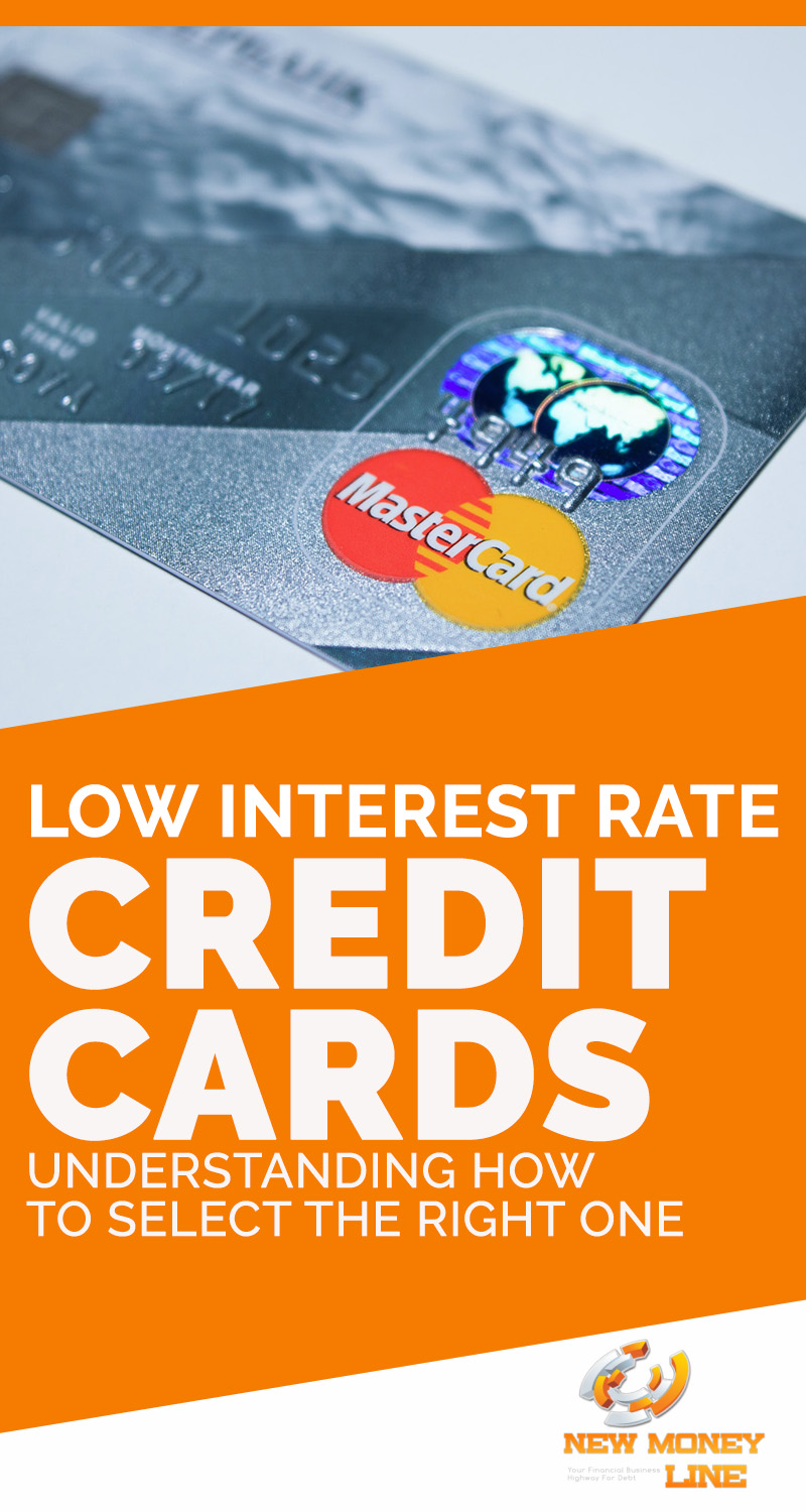 Low Interest Rate Credit Cards Understanding How To Select The Right One