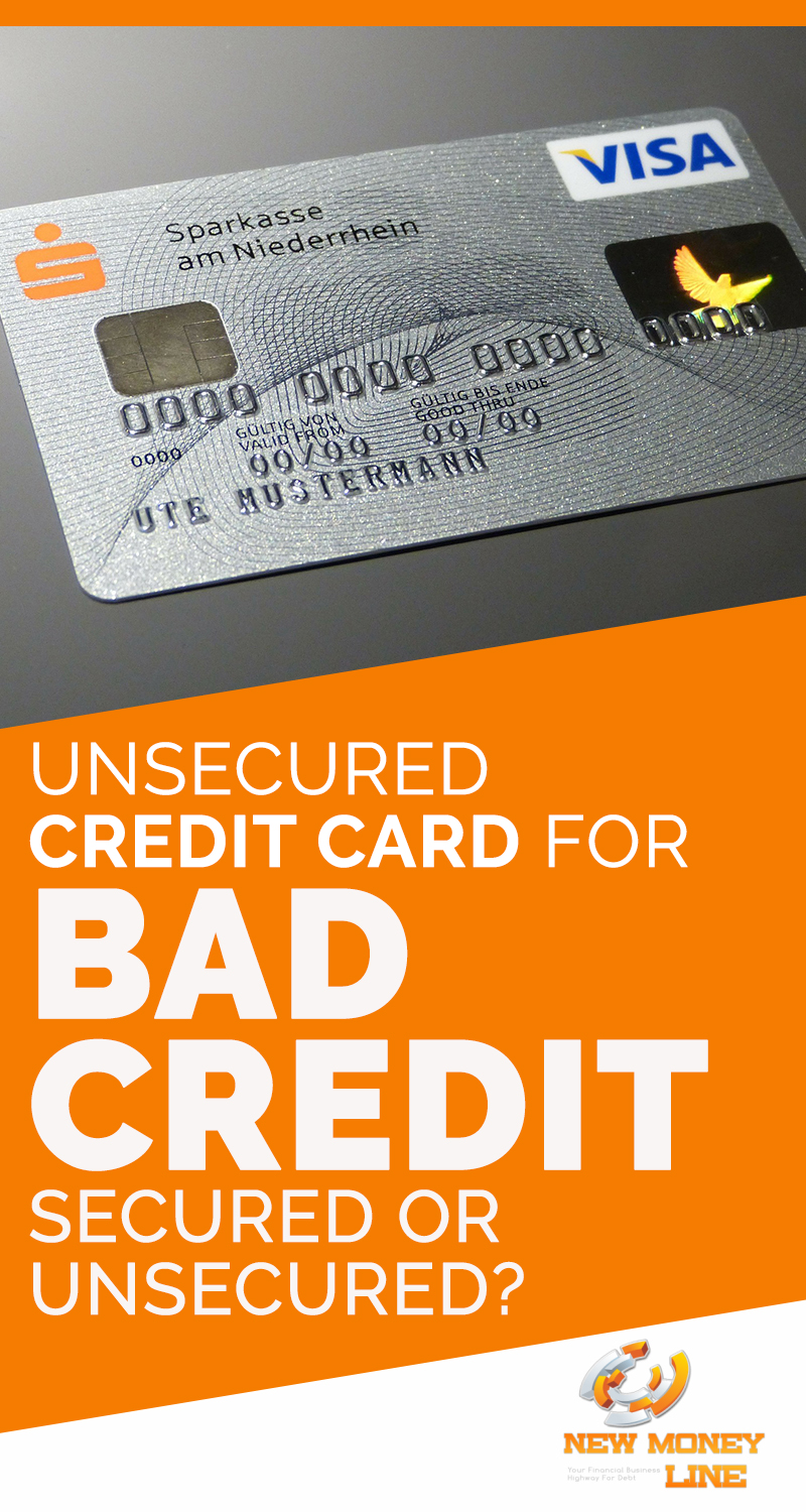 Unsecured Credit Card For Bad Credit: Secured Or Unsecured?